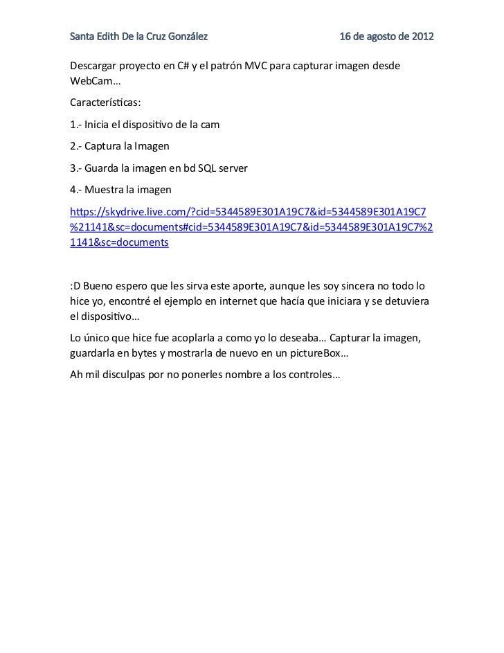 Santa Edith De la Cruz González                           16 de agosto de 2012Descargar proyecto en C# y el patrón MVC par...