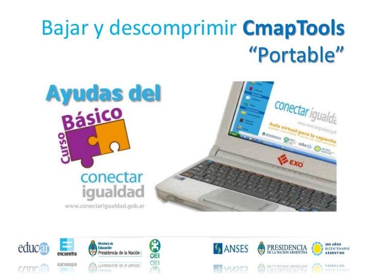 """Bajar y descomprimir CmapTools                     """"Portable"""""""