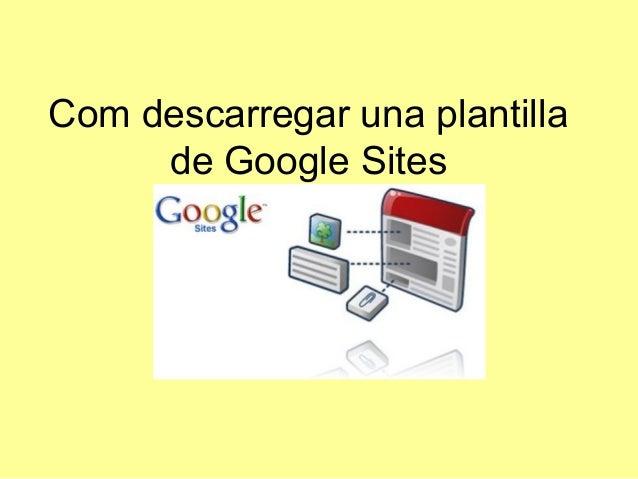 Com descarregar una plantilla de Google Sites