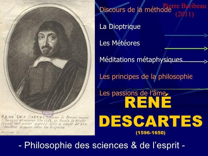 RENÉ  DESCARTES (1596-1650) - Philosophie des sciences & de l'esprit -  Discours de la méthode La Dioptrique Les Météores ...