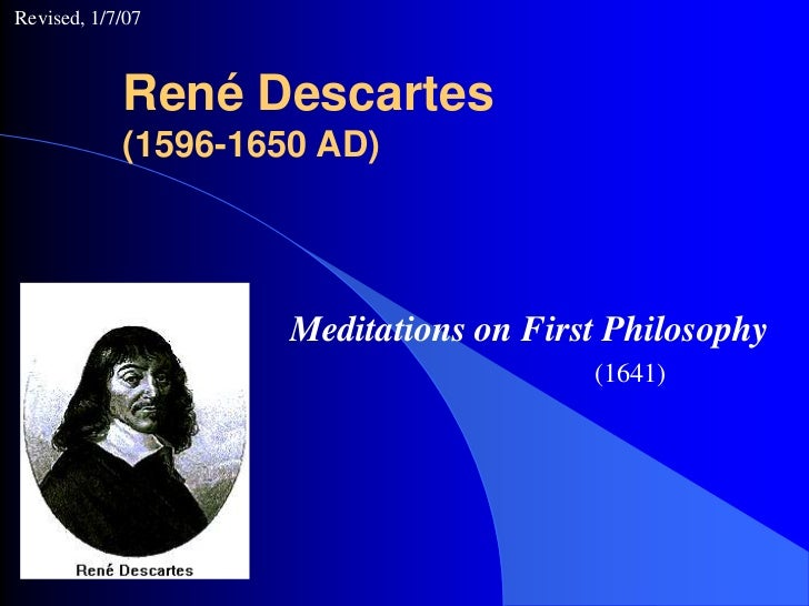 an analysis of the skeptical arguments in the first meditation of rene descartes Essays and criticism on rené descartes - critical essays rené descartes 1596–1650 french philosopher and mathematician descartes is considered the father of modern philosophy and one of the seminal figures of french thought in his philosophical program, as presented in such important works as discourse on method and meditations on first.