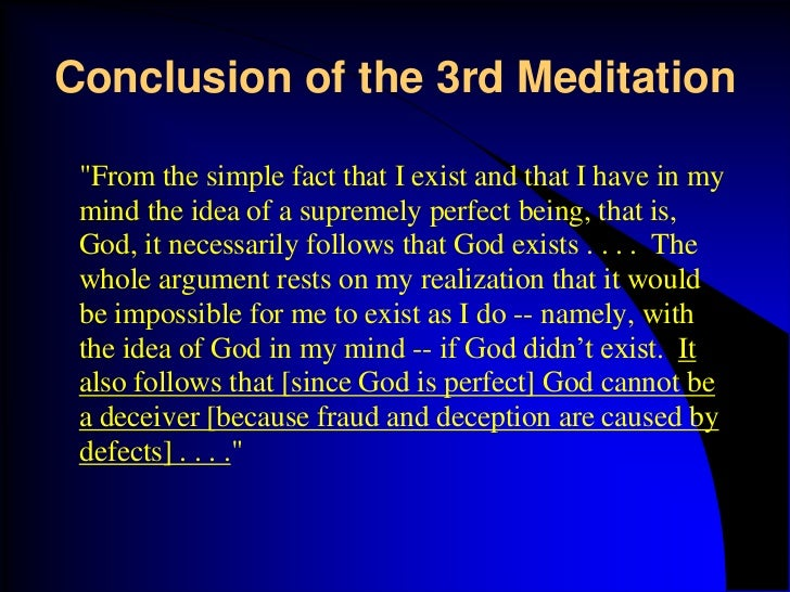 an analysis of the sixth meditation of rene descartes Meditations on first philosophy - sixth meditation summary & analysis descarte, rene this study guide consists of approximately 54 pages of chapter summaries, quotes, character analysis, themes, and more - everything you need to sharpen your knowledge of meditations on first philosophy.
