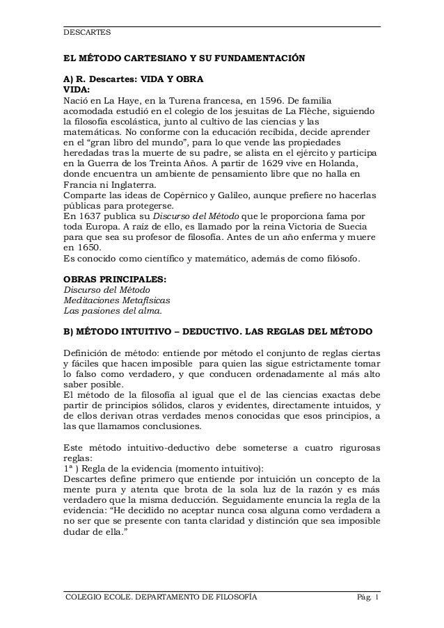 DESCARTESEL MÉTODO CARTESIANO Y SU FUNDAMENTACIÓNA) R. Descartes: VIDA Y OBRAVIDA:Nació en La Haye, en la Turena francesa,...