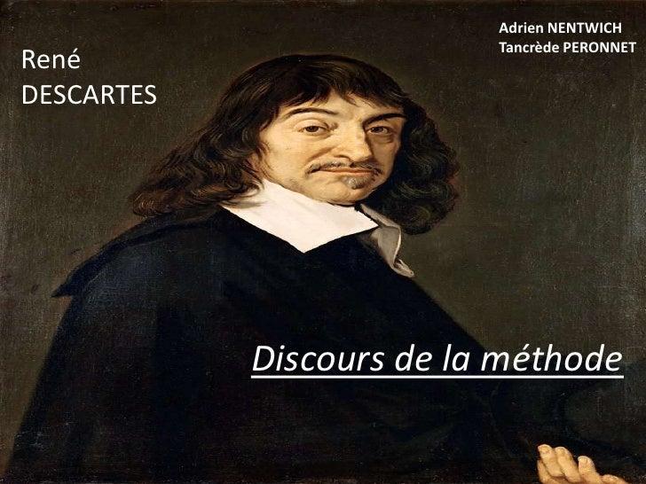 Adrien Nentwich<br />Tancrède PERONNET<br />René<br />DESCARTES<br />Discours de la méthode<br />