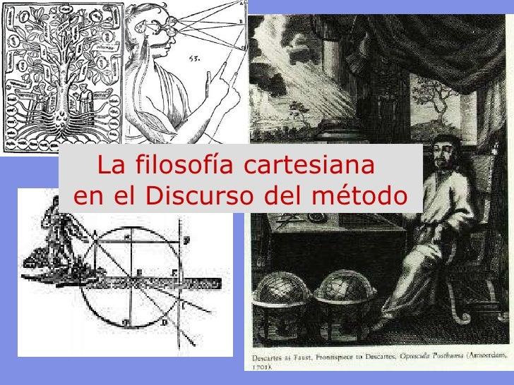 La filosofía cartesiana  en el Discurso del método