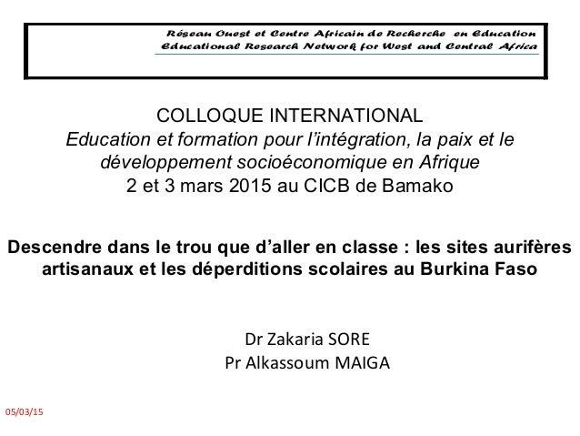 Descendre dans le trou que d'aller en classe : les sites aurifères artisanaux et les déperditions scolaires au Burkina Fas...