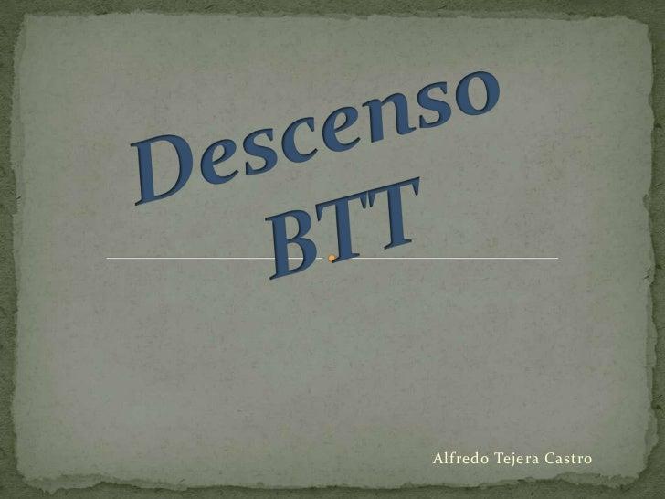 Descenso BTT<br />Alfredo Tejera Castro <br />