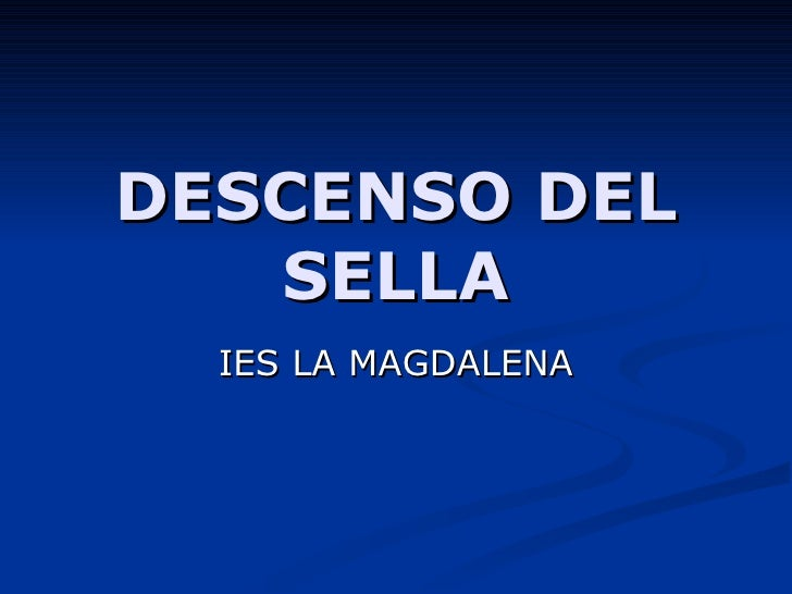 DESCENSO DEL   SELLA  IES LA MAGDALENA
