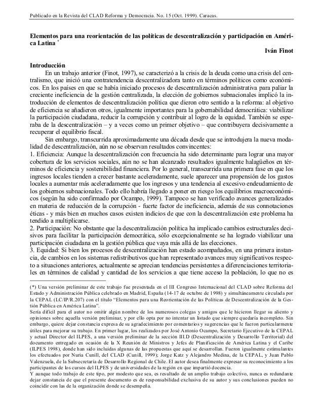 Publicado en la Revista del CLAD Reforma y Democracia. No. 15 (Oct. 1999). Caracas.Elementos para una reorientación de las...
