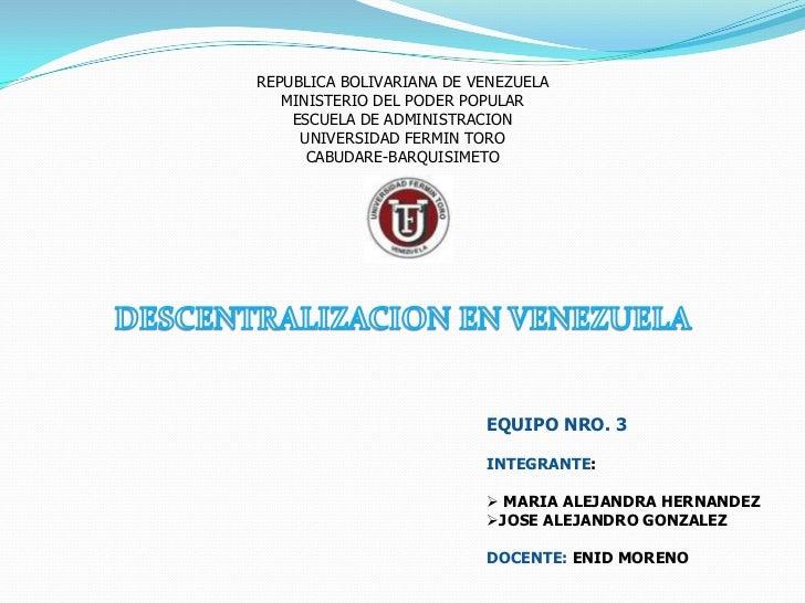 REPUBLICA BOLIVARIANA DE VENEZUELA   MINISTERIO DEL PODER POPULAR    ESCUELA DE ADMINISTRACION     UNIVERSIDAD FERMIN TORO...