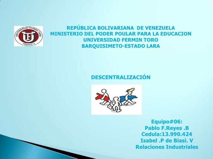 REPÚBLICA BOLIVARIANA DE VENEZUELAMINISTERIO DEL PODER POULAR PARA LA EDUCACION           UNIVERSIDAD FERMIN TORO         ...