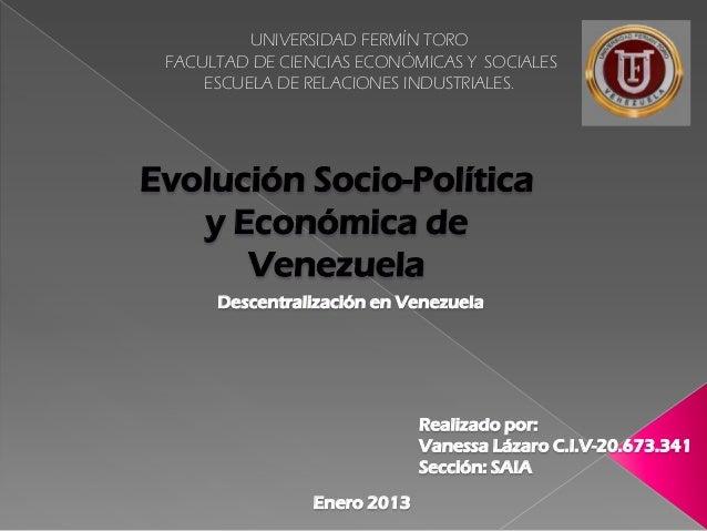 UNIVERSIDAD FERMÍN TORO FACULTAD DE CIENCIAS ECONÓMICAS Y SOCIALES     ESCUELA DE RELACIONES INDUSTRIALES.Evolución Socio-...