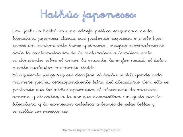 Un jaiku o haihú es una estrofa poética originaria de la literatura japonesa clásica que pretende expresar en sólo tres ve...