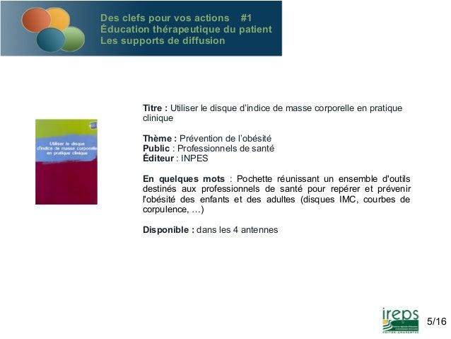 Des clefs pour vos actions #1 Éducation thérapeutique du patient Les supports de diffusion  Titre : Utiliser le disque d'i...