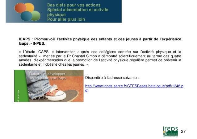 ICAPS : Promouvoir l'activité physique des enfants et des jeunes à partir de l'expérience  Icaps .- INPES,  « L'étude ICAP...