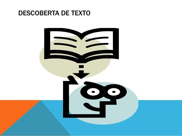 DESCOBERTA DE TEXTO