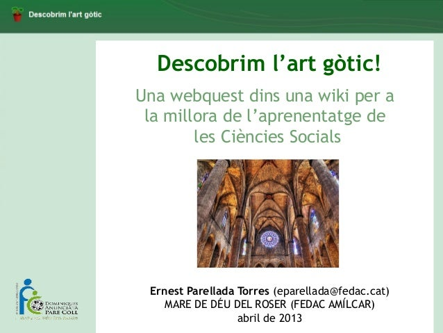 HiT ThE RoAd!Learning Social Studies in English inContent-Rich ClassroomsDescobrim l'art gòtic!Una webquest dins una wiki ...