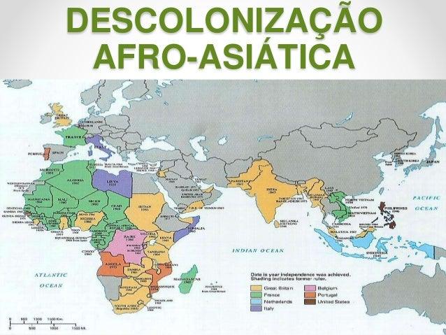 DESCOLONIZAÇÃO AFRO-ASIÁTICA 120/07/2014Prof.ª Valéria Fernandes