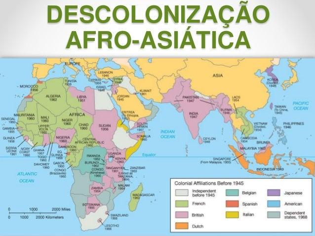 DESCOLONIZAÇÃO  AFRO-ASIÁTICA  Prof.ª Valéria Fernandes 24/10/2014 1