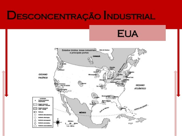Desconcentração Industrial                   EUA
