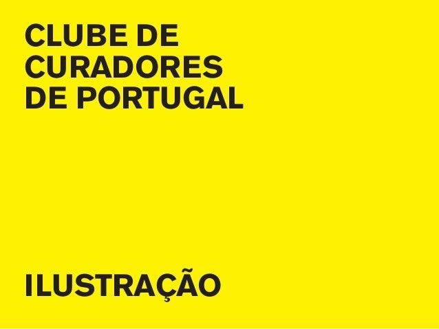 CLUBE DECURADORESDE PORTUGALILUSTRAÇÃO