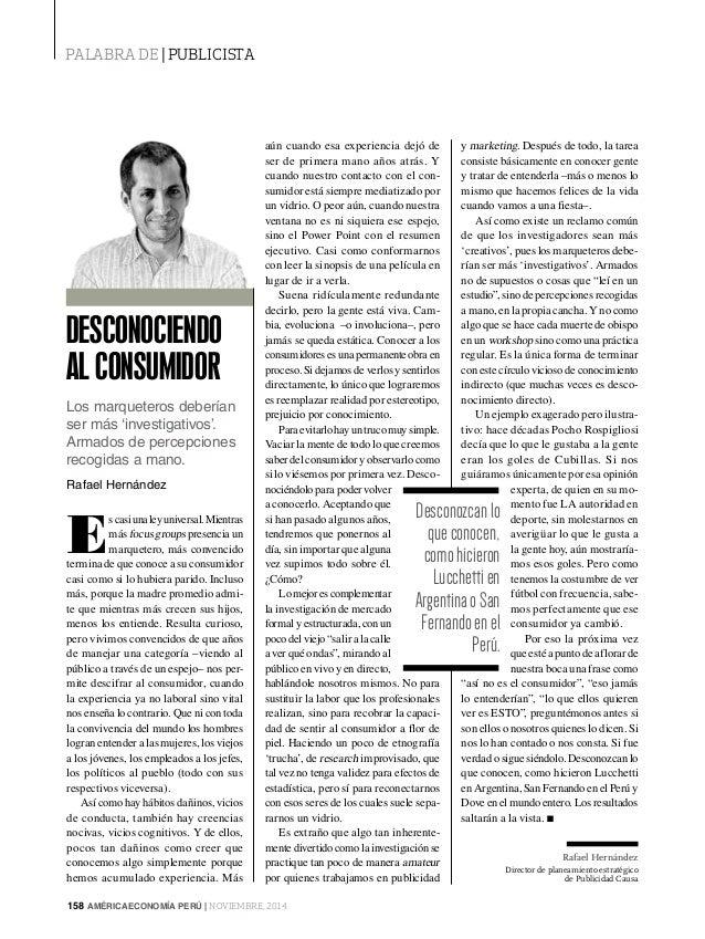 158 AMÉRICAECONOMÍA PERÚ | NOVIEMBRE, 2014 PALABRA DE | PUBLICISTA Director de planeamiento estratégico de Publicidad Caus...