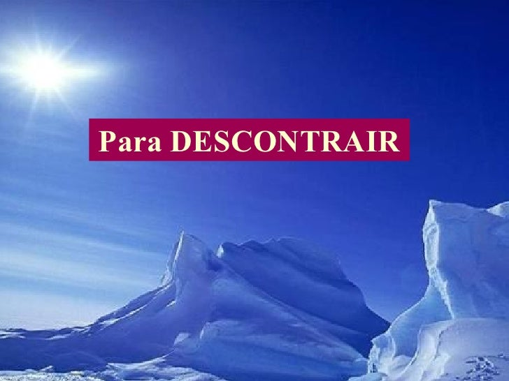 Para DESCONTRAIR