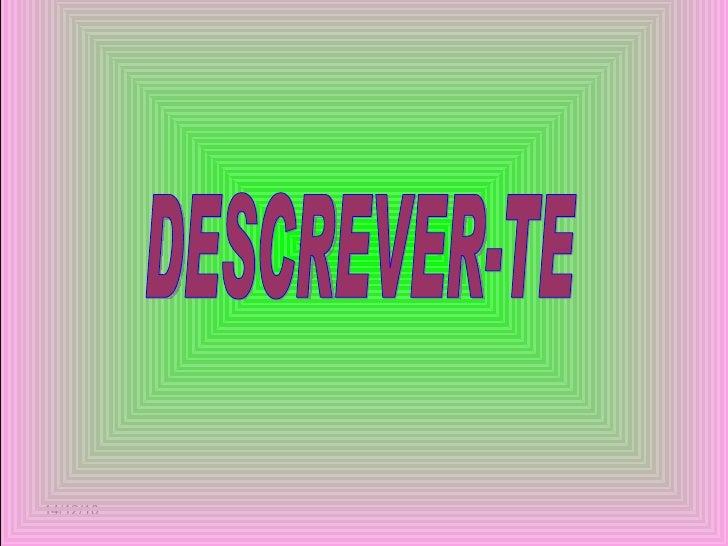 14/12/10 DESCREVER-TE