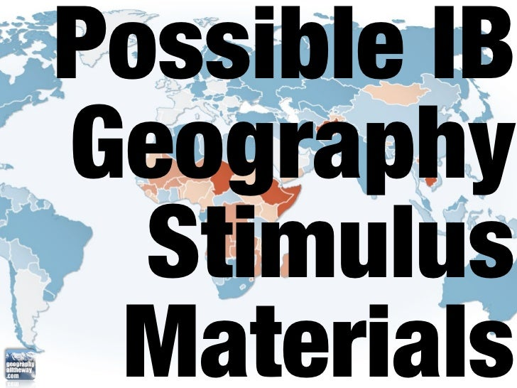 Possible IBGeography  Stimulus Materials