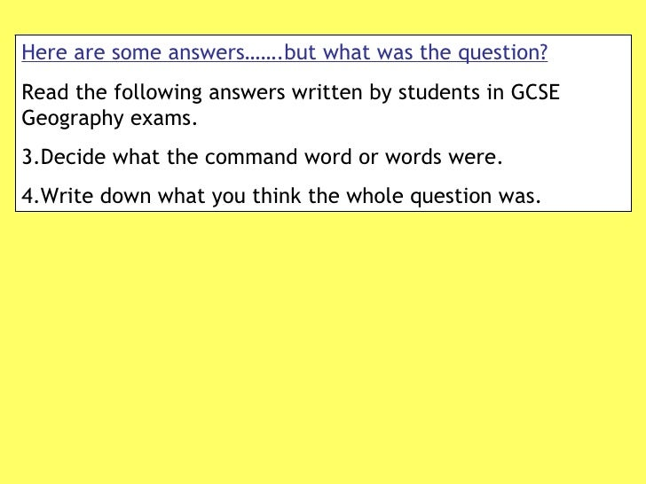<ul><li>Here are some answers…….but what was the question? </li></ul><ul><li>Read the following answers written by student...