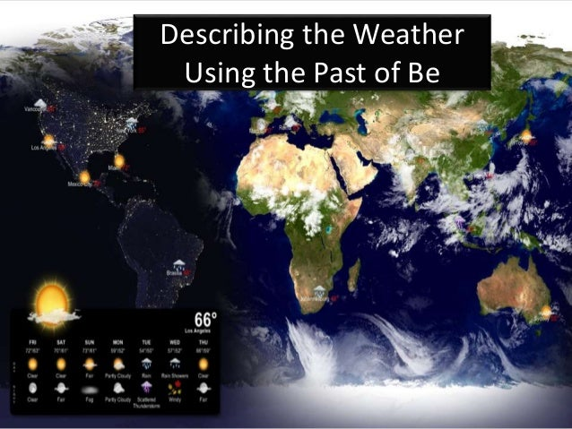 describing the weather Describing good weather - synonyms, antonyms, and related words and phrases thesaurus for describing good weather: see more in the thesaurus and the british english dictionary - cambridge.