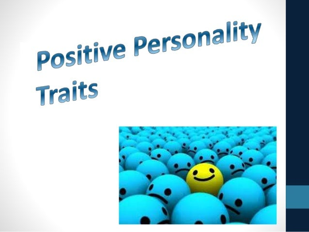 describe yourself with 10 psychological characteristics Positive adjectives to describe people february 24, 2013 by mr costello rate this list: activities for this list: practice answer a few questions on each word.