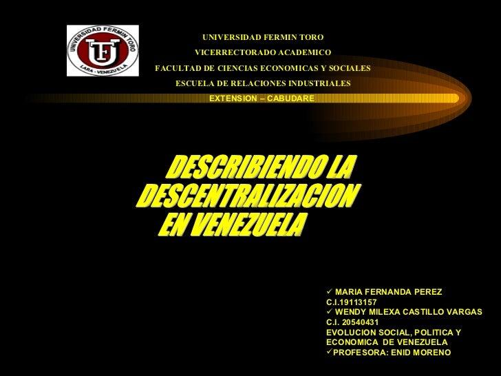 UNIVERSIDAD FERMIN TORO VICERRECTORADO ACADEMICO FACULTAD DE CIENCIAS ECONOMICAS Y SOCIALES ESCUELA DE RELACIONES INDUSTRI...