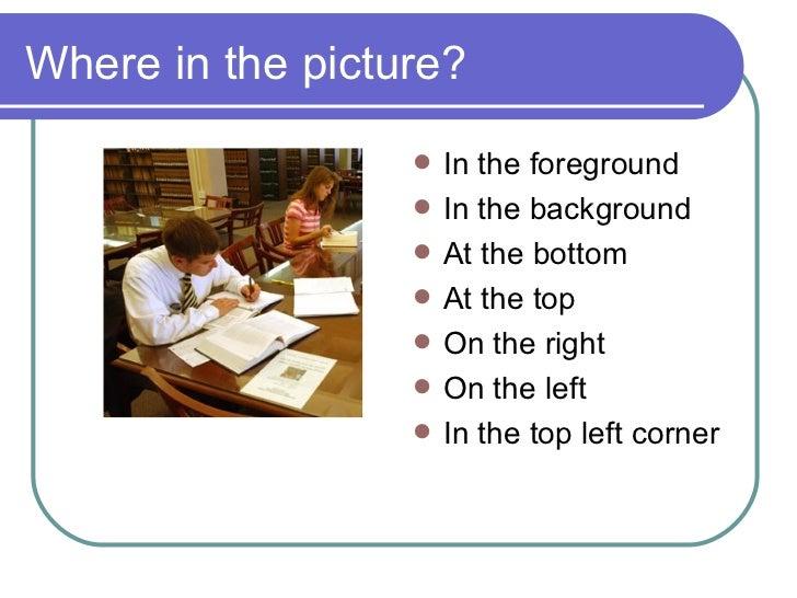 Describing Pictures Slide 3