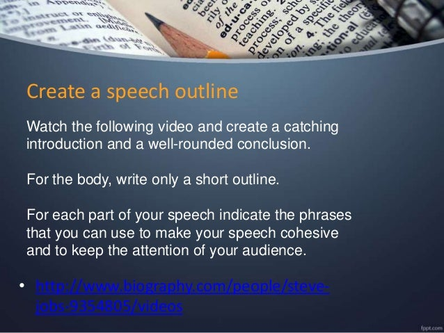 writing an effective essay or speech about an outstanding or a famous   person and to engage the audience 17