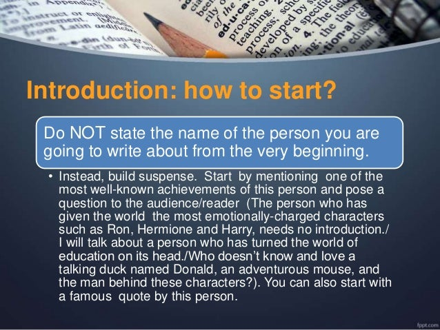 writing an effective essay or speech about an outstanding or a famous  introduction