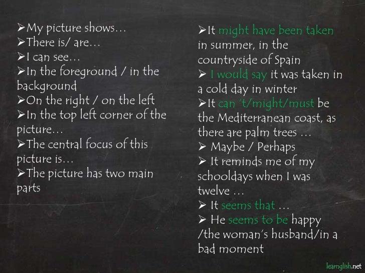 Describing a Photograph. Useful Language Slide 3