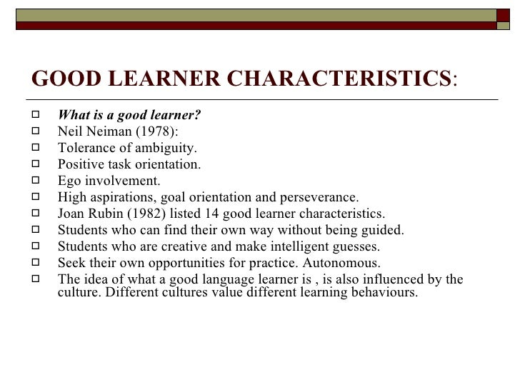 Attributes of a good learner