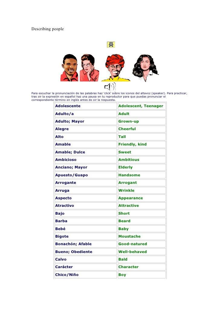 Describing people     Para escuchar la pronunciación de las palabras haz 'click' sobre los iconos del altavoz (speaker). P...