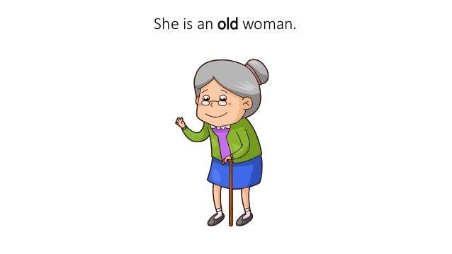 Describing an old lady