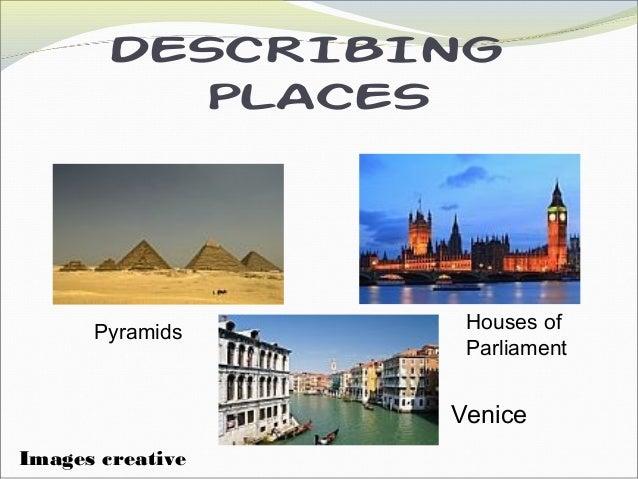 describing places. Black Bedroom Furniture Sets. Home Design Ideas