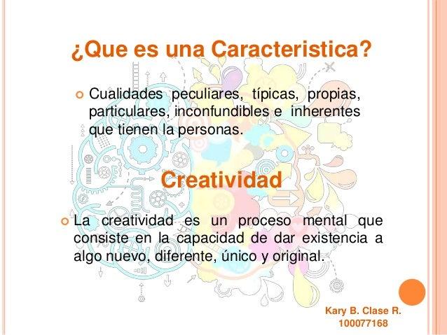 Describir Las Caracter 237 Sticas De Las Personas Creativas