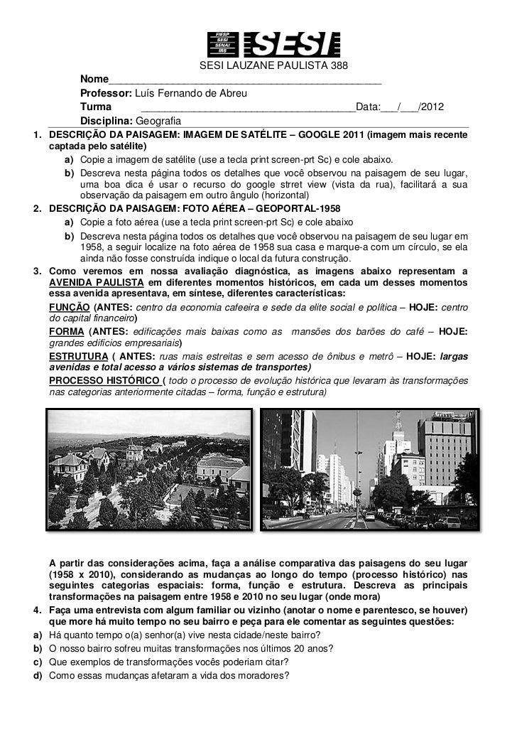 SESI LAUZANE PAULISTA 388           Nome_______________________________________________           Professor: Luís Fernando...