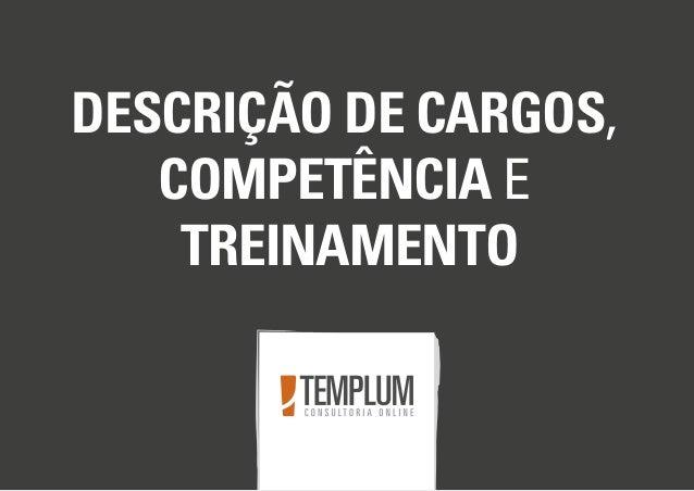 DESCRIÇÃO DE CARGOS, COMPETÊNCIA E TREINAMENTO