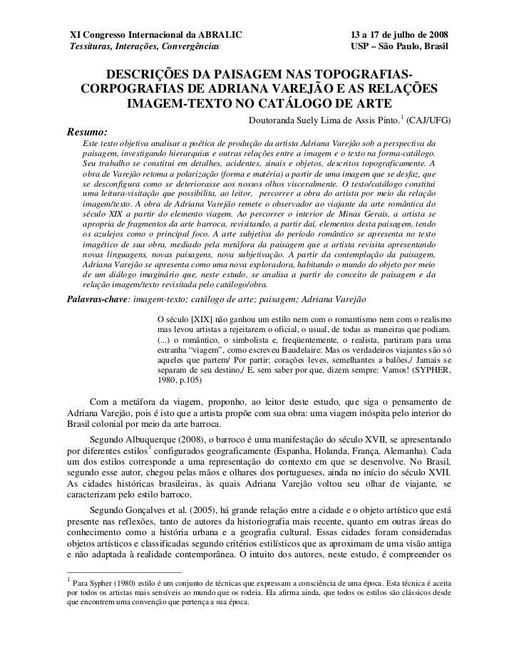XI Congresso Internacional da ABRALIC                                                  13 a 17 de julho de 2008Tessituras,...