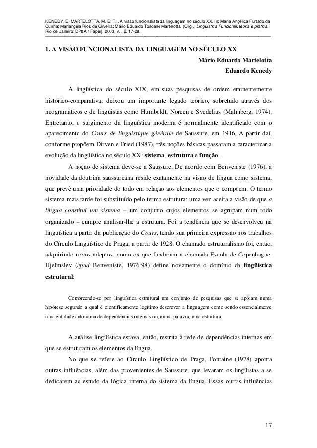 KENEDY, E; MARTELOTTA, M. E. T. . A visão funcionalista da linguagem no século XX. In: Maria Angélica Furtado da Cunha; Ma...