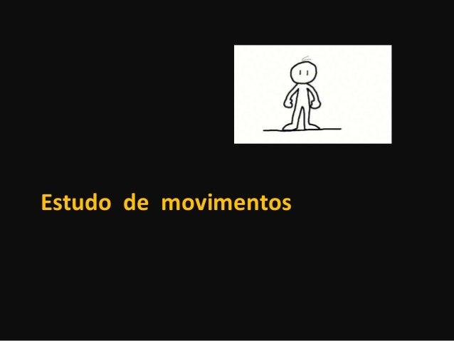 Estudo de movimentos