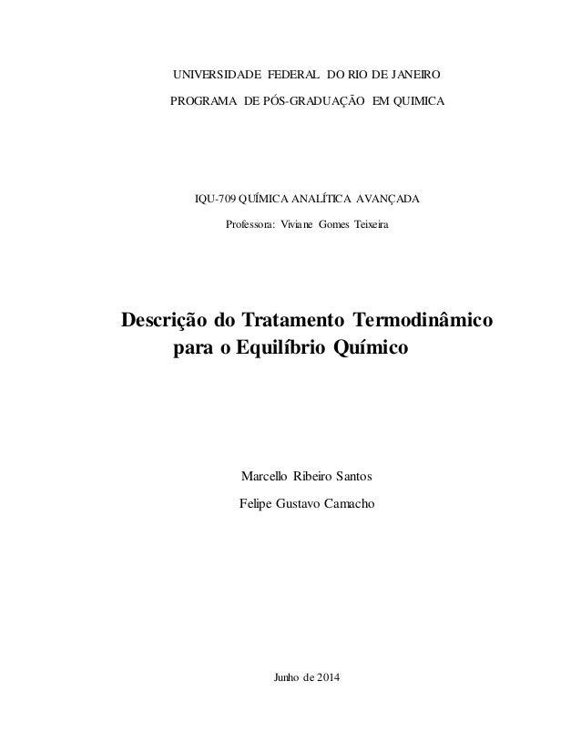 UNIVERSIDADE FEDERAL DO RIO DE JANEIRO  PROGRAMA DE PÓS-GRADUAÇÃO EM QUIMICA  IQU-709 QUÍMICA ANALÍTICA AVANÇADA  Professo...