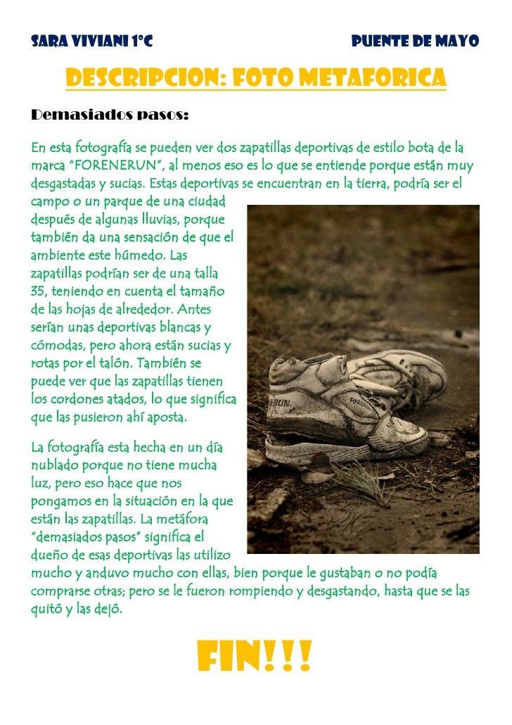 SARA VIVIANI 1ºC                                         PUENTE DE MAYO      DESCRIPCION: FOTO METAFORICADemasiados pasos:...