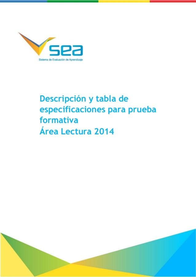Descripción y tabla de especificaciones para prueba formativa – Lectura 2014 Descripción y tabla de especificaciones para ...